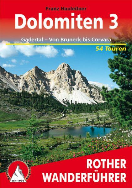 Dolomiten 3 - Gardertal - von Bruneck bis Corvara Wanderführer, Rother
