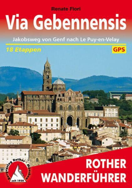 Jakobsweg: Via Gebennensis Wanderführer, Rother