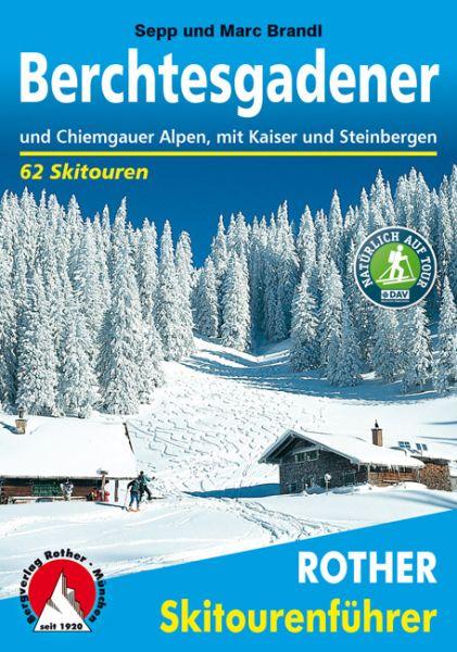 Berchtesgaden - Chiemgau Rother Skitourenführer