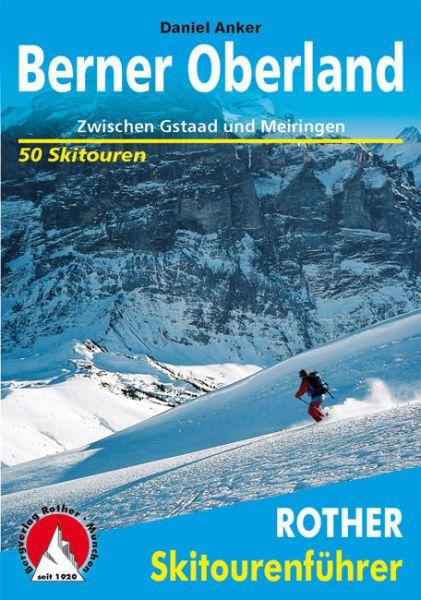 Berner Oberland Rother Skitourenführer