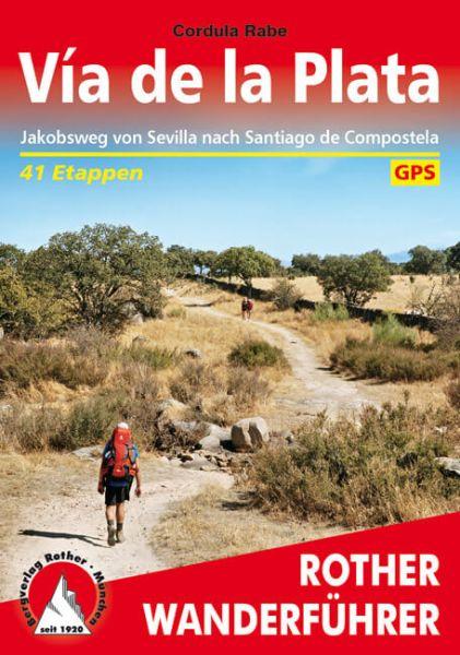 Jakobsweg - Vía de la Plata Wanderführer, Rother
