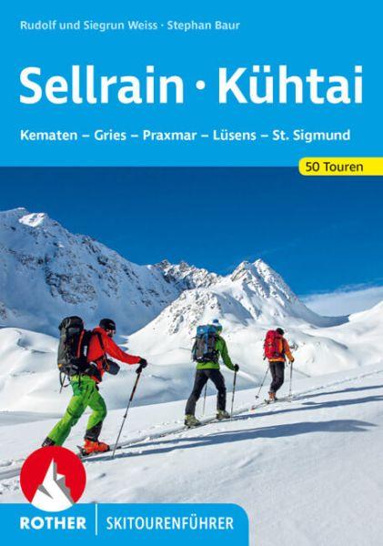 Sellrain - Kühtai Rother Skitourenführer