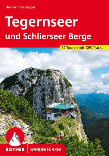 Tegernseer und Schlierseer Berge Wanderführer, Rother